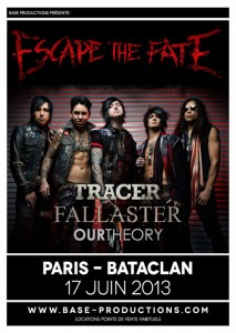 130617 - Escape The Fate - Tracer - Fallaster - Our Theory